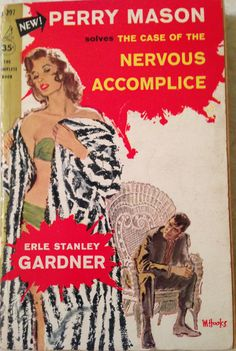 The Case of the Nervous Accomplice, Erle Stanley Gardner (Perry Mason), 1955, Pocket Books #C-297