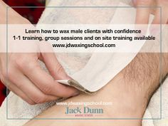 Learn how to carry out men's intimate waxing treatments with confidence. Jack Dunn male waxing expert.  Www.jdwaxingschool.com