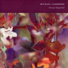 Michael Cashmore - Sleep England