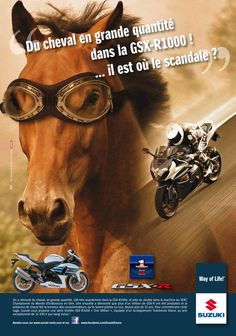"""Annonceur SUZUKI Moto France, Campagne SUZUKI GSXR Viande de cheval  """"Du cheval en grande quantité dans la GSXR 1000, il est où le scandale ?"""", agence CHA, parue dans Moto Magazine avril 2013. Advertiser SUZUKI Moto France, campaign SUZUKI GSXR Horsegate """"Horse in large quantities in the GSXR 1000, where is the scandal? """", Agency CHA, issue Moto Magazine april 2013"""