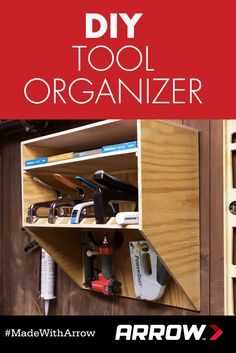 DIY Tools Organizer: Get your tools in order with Arrow's PT18G Pneumatic Brad Nailer and this tutorial! Follow Arrow Fastener on Pinterest for more great project ideas! www.arrowfastener.com