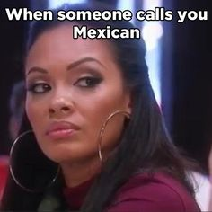 """When everyone just assumed you were Mexican:   25 Childhood Moments That Made Every Latino Say """"Fuck"""""""