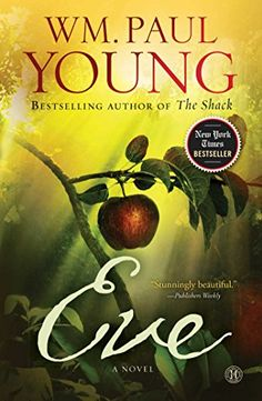 Eve: A Novel by WM. Paul Young http://smile.amazon.com/dp/1501101420/ref=cm_sw_r_pi_dp_TetBwb0W7ZGJH