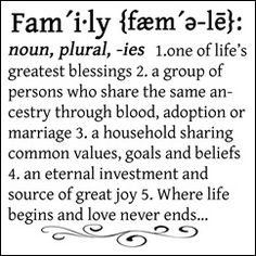 I love this definition of Family