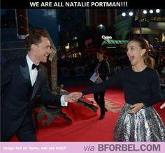 We Are All Natalie Portman In This Scenario…