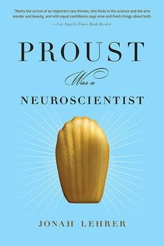 tells the story of how a handful of iconic creators each discovered an essential truth about the mind long before modern science was able to label and pinpoint it — for instance, George Eliot detected neuroplasticity, Gertrude Stein uncovered the deep structure of language, Cézanne fathomed how vision works, and Proust demonstrated the imperfections of memory.