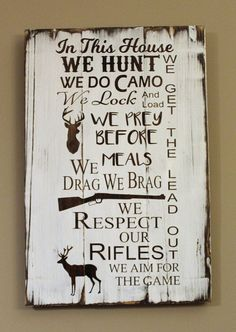 In this house we hunt wood sign made from pallet wood http://riflescopescenter.com/category/bsa-riflescope-reviews/