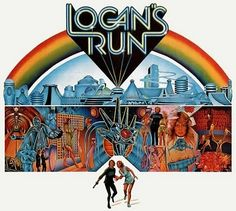 Logan's Run----One of the first sci fi movies I saw as a kid.