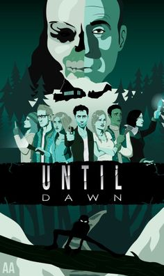 abstractium-art: Until Dawn poster made in honor of the amazing survival-horror game.Made in Adobe Illustrator. IM SO EFFING HAPPY WITH HOW THIS TURNED OUT!