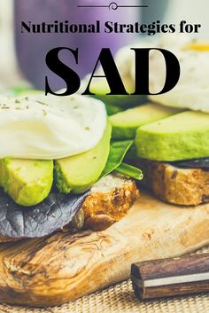Nutritional & Lifestyle Strategies To Help You Manage Your Seasonal Affective Disorder (SAD)
