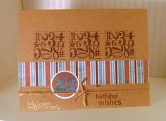22nd Birthday Card by kmahany - Cards and Paper Crafts at Splitcoaststampers