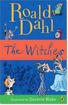 The Witches by Roald Dahl For - Grades. Roald Dahl has a way with words that captivates children by relating their own experiences with fictitious situations. Shel Silverstein, Literature Circles, Children's Literature, Las Brujas De Roald Dahl, The Witches Roald Dahl, Quentin Blake, Book Week, Chapter Books, Fantasy Books