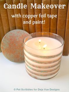 Perfect for your rustic Fall decor! Glass candle makeover with copper foil tape and paint!