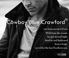 A poetic snippet from The Salvation of Cowboy Blue Crawford. Who Book, Georgia, Author, Friends, Blue, Amigos, Boyfriends, True Friends