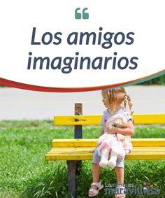 Los amigos #imaginarios  Aparecen de pronto en la vida de los #niños aunque nosotros no podamos verlos. Pero, ¿Qué significan? ¿Son #preocupantes?  #Curiosidades