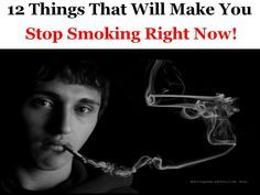 12 things that will definitely make you stop smoking right now