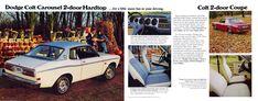 Carsthatnevermadeitetc — Dodge Colt brochure, 1975. A captive import AKA... Mitsubishi Colt, Mitsubishi Galant, Car Brochure, Old Cars, More Fun, Old Things, Brochures, Ads, Cutaway