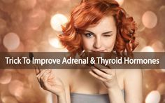 Do YOU want to know a quick trick to help improve your adrenal and thyroid hormones ? Read here for tips on resetting your hormones for good