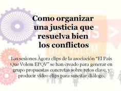 Como organizar una justicia que resuelva bien los conflictos