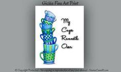 #Kitchen wall decor #Blue & green kitchen, My cups runneth over. Original art by Denise Cunniff - ArtFromDenise.com