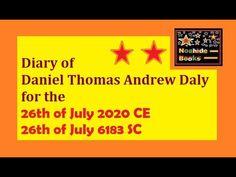 Diary of Daniel Thomas Andrew Daly for the 26th of July 2020 CE Thomas Andrews, Torah, Religion, How To Apply, Bible, Faith, Books, Biblia, Livros