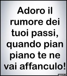 Adoro il rumore | BESTI.it - immagini divertenti, foto, barzellette, video Bad Quotes, Love Quotes, Boys Are Stupid, Feelings Words, Funny Phrases, Sarcastic Quotes, Twisted Humor, Sentences, Funny Pictures