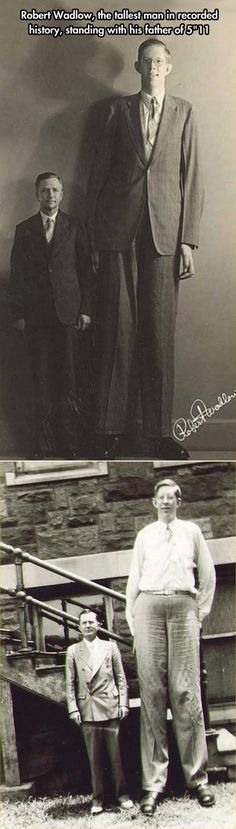 Robert Wadlow, standing with his father...