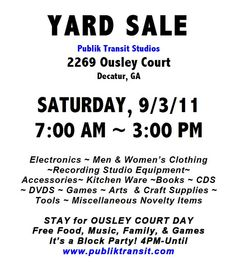 Publik Transit Studios will be having a yard sale on Sat. 9/3/11 with lots of electronics, studio equipment, books, kitchen ware, CDs, DVDs, clothing, and accessories. A hoarders dream!     So You Want To Be A Picker? Online Course -CLICK ON THE PICTURE ABOVE ^