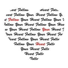 Follow your heart, Inspirational quote, wedding, typography poster... ($4.75) ❤ liked on Polyvore featuring integritytt