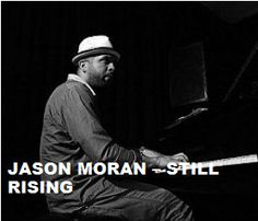 TODAY (January 21) Mr.Jason Moran  is 41.  Happy Birthday Sir. To watch his 'VIDEO PORTRAIT'  'Jason Moran -  Still Rising' in a large format, to hear  'YOUR BEST OF Jason Moran' on Spotify, go to >> http://go.rvj.pm/eq