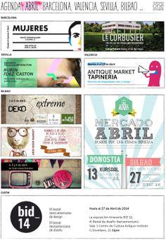 AGENDA DECO - ABRIL 2014 Eventos, talleres, exposiciones, pop up stores, los mejores planes para salir y disfrutar en Madrid, Barcelona, Valencia, Sevilla, Bilbao...
