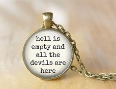 Hell is Empty and all the Devils Are Here - Literary Quote Necklace - Quote Jewelry on Etsy, $10.00