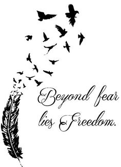 Bird quotes freedom free spirit 64 ideas for 2019 Feather Tattoos, Body Art Tattoos, New Tattoos, Small Tattoos, Cool Tattoos, Tatoos, Angst Tattoo, Fear Tattoo, Free Spirit Tattoo