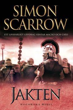 Jakten av Simon Scarrow. Del 3 i Simon Scarrows populära Silverörnserie! Från Historiska Media.