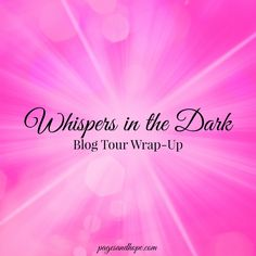 Wow! What an awesome and exciting tour this has been! Did you miss a fun interview or guest post with Pam Jernigan or book reviews of WHISPERS IN THE DARK? No worries! Here's a short recap of the lively interviews and other fun features (with links). #blogtour #wrapup #newbook #paranormal #scienceficiton #bookfun #booklove #selfpub #indieauthors #mustread
