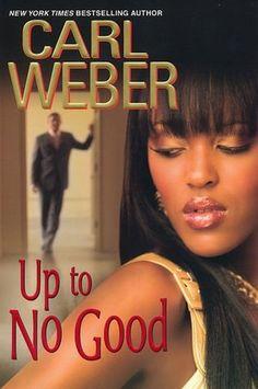 Up to No Good - Carl Weber