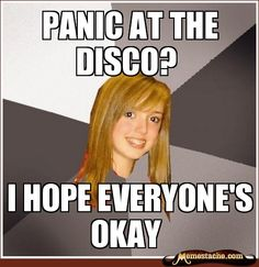 Musically Oblivious 8th Grader -- I think this might be me, minus the 8th grade part. Lol!!!