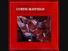 ▶ Curtis Mayfield - Never stop loving me - YouTube