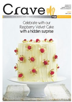 Our gorgeous cover, the Raspberry Velvet Cake. For the full pages, http://issuu.com/cravemalaymail/docs/6_july_2012?mode=window=#222222