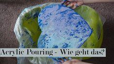 Acrylic Pouring - Wie geht das? | Tutorial deutsch //kunstlich