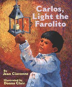 Celebrate Las Posadas - Carlos, Light the Farolito