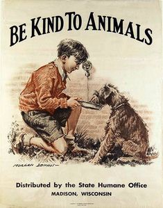 Be kind to Animals Vintage Print Morgan Dennis the American