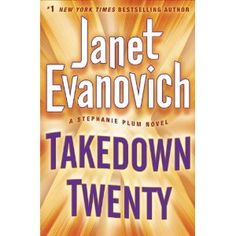 Takedown Twenty: A Stephanie Plum Novel: Amazon.ca: Janet Evanovich: Books