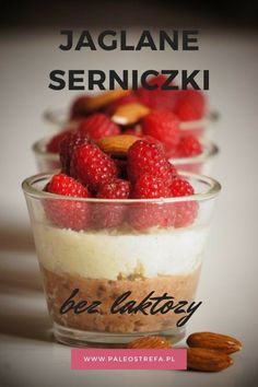 Jaglane serniczki (bez laktozy) Gluten Free Recipes, Free Food, Paleo, Strawberry, Pudding, Fruit, Desserts, Allergies, Tailgate Desserts