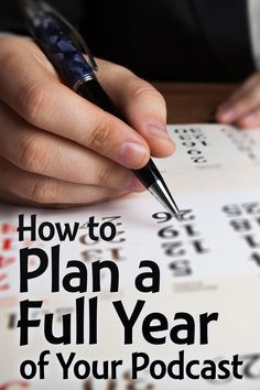 Plan out the next year of your podcast with these 5 steps. This will help you save time and focus on accomplishing your podcasting goals.