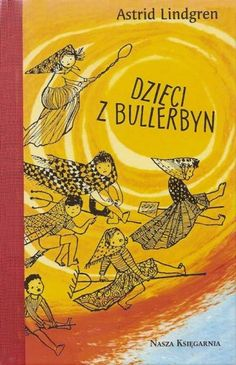 """""""Children of Bullerbyn"""" one of my fave childhood stories, wish I could get a copy :( Childhood Stories, My Childhood Memories, Poland Country, Classic Books, Old Toys, Fairy Tales, Old Things, History, Reading"""