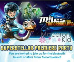 FREE family event Saturday January 24th, 2015. RSVP http://downtownsacramento.macaronikid.com/article/888920/miles-from-tomorrowland-preview-party