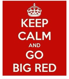 Keep Calm and Go Big Red #WKU #Hilltoppers #GoBigRed