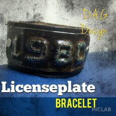 Bracelet from old car tags. Custom dates available.