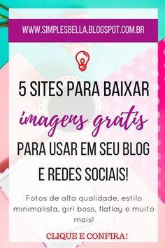 5 sites para baixar imagens grátis | Imagens grátis, Baixar imagens grátis, Imagens grátis para blogs.